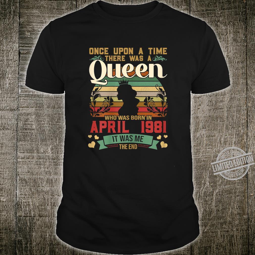 39 Year Old Birthday Girls 39th Birthday Queen April 1981 Shirt