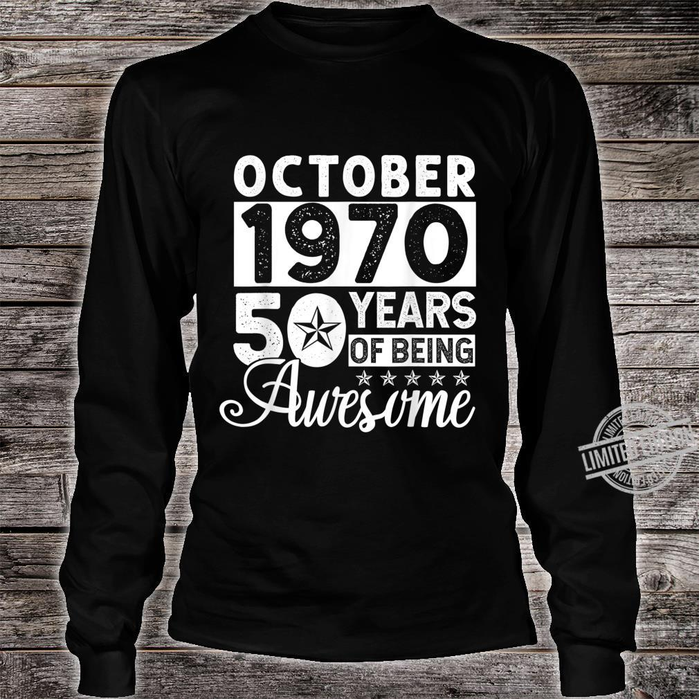 50 Years Of Being Awesome October 1970 50th Birthday Shirt long sleeved