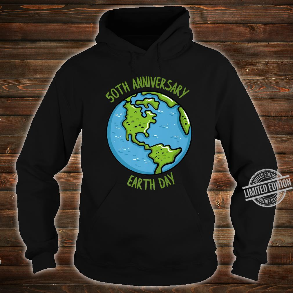 50th Anniversary Earth Day Celebration Climate Change Shirt hoodie