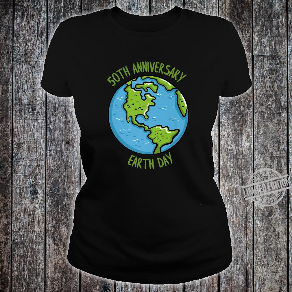 50th Anniversary Earth Day Celebration Climate Change Shirt ladies tee