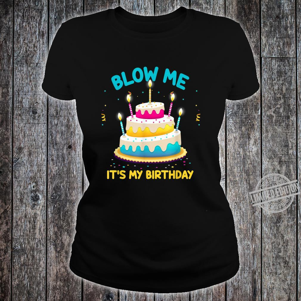 Adult Birthday Blow Me Its My Birthday Birthday Cake Shirt ladies tee