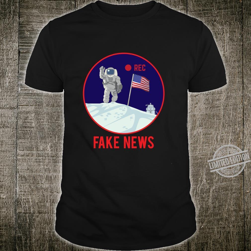 Apollo Moon Landing Hoax Conspiracy Theory Fake News Shirt
