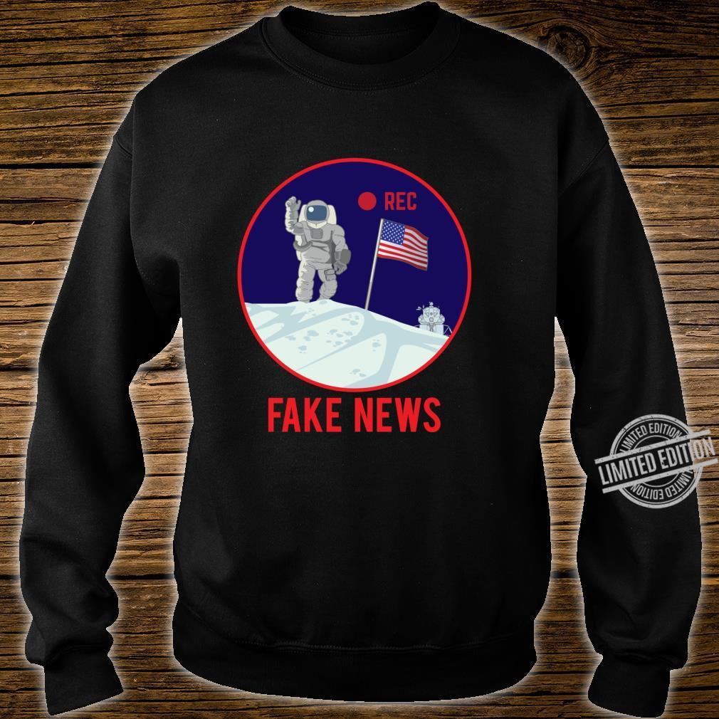 Apollo Moon Landing Hoax Conspiracy Theory Fake News Shirt sweater