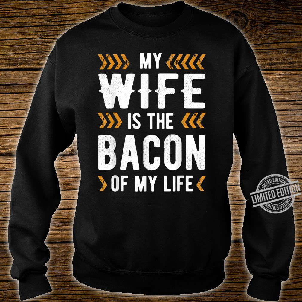Bacon of my life Shirt sweater