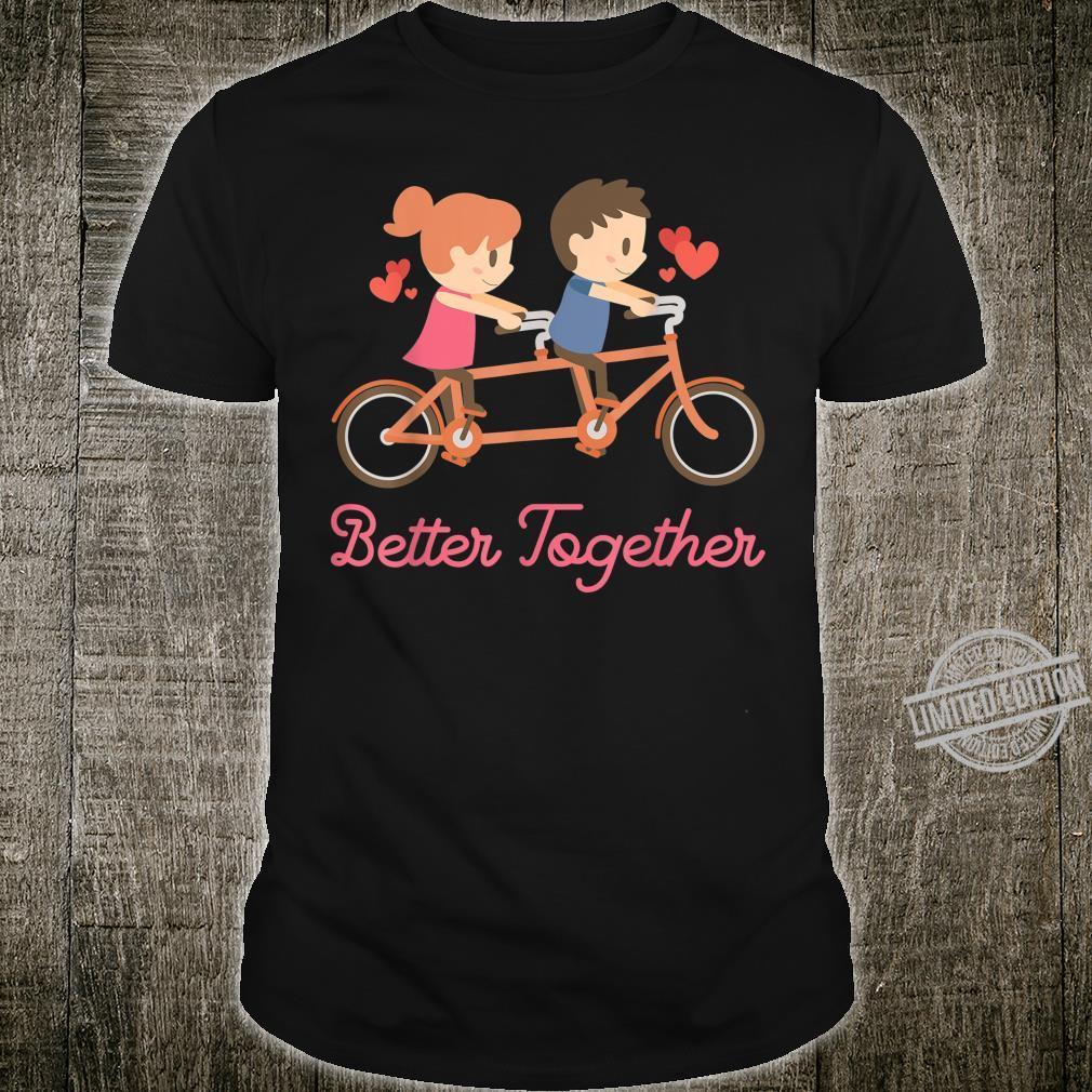 Better Together Tandem Bicycle Bike Together Shirt