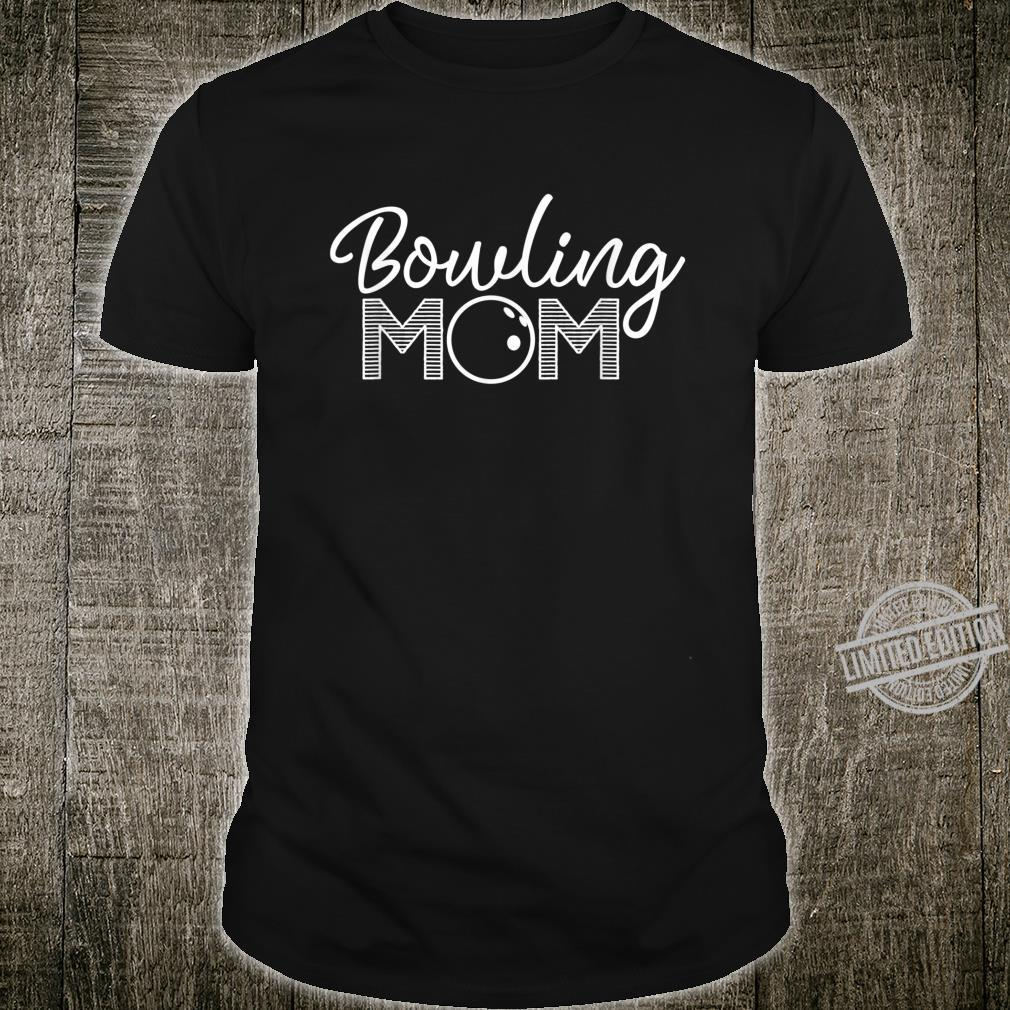 Bowling Mom Bowling Mom Outfit Bowler Mother Shirt
