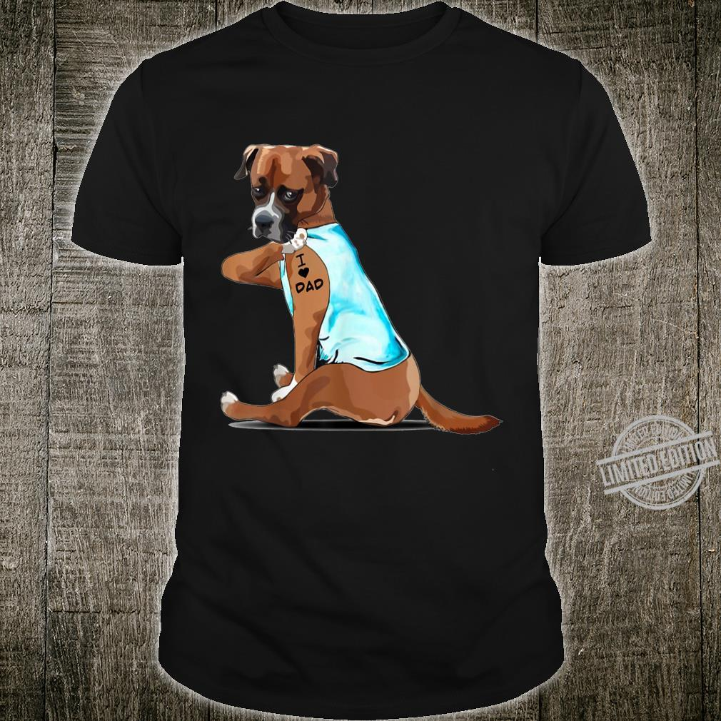 Boxer Tattoos I Love DAD Father's Day Shirt