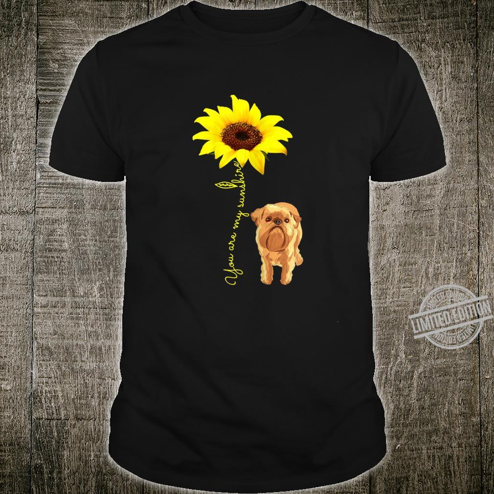 Brussels Griffon Mom Mama You My SunshineSunflower Shirt