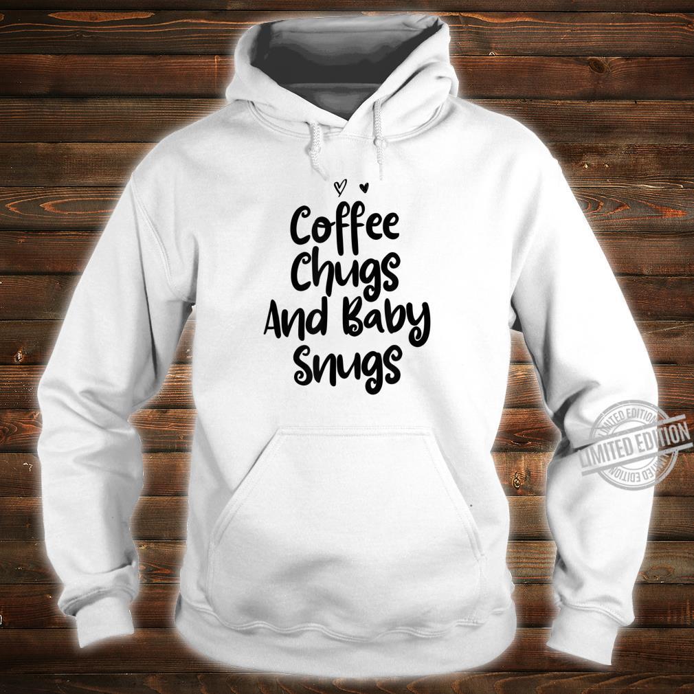 Coffee Chugs And Baby Snugs Heart Mom Girls Shirt hoodie