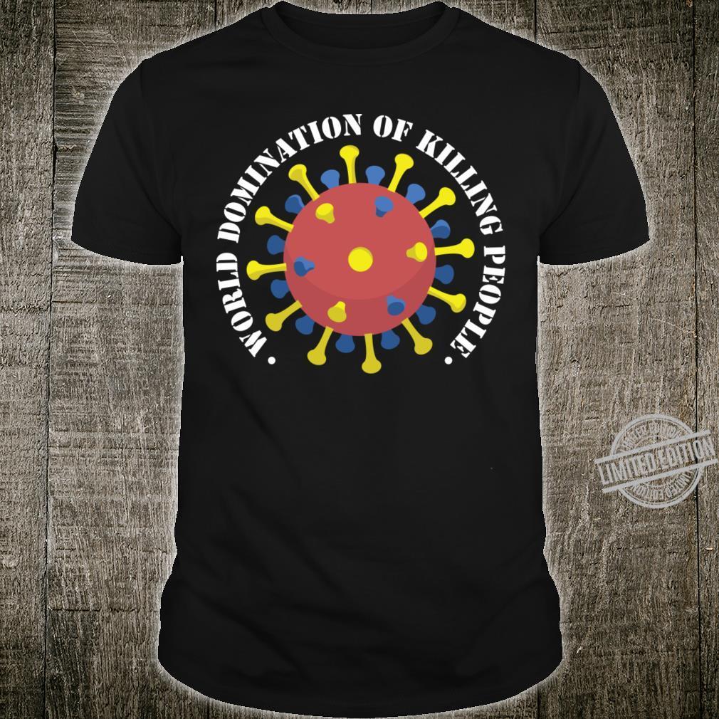 Corona World Domination Shirt