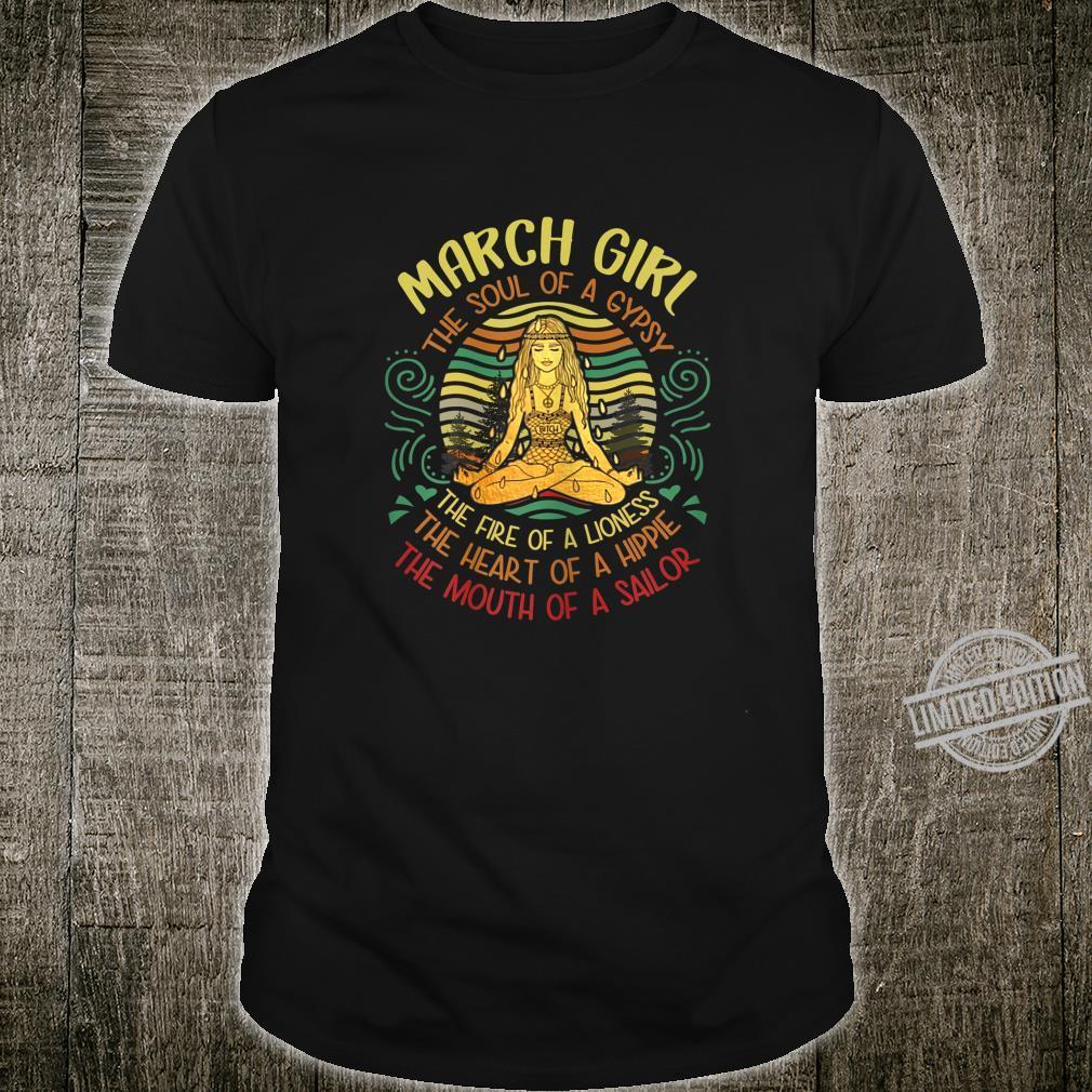 Damen March Girl The Soul of A Gypsy Vintage Yoga März Geburtstag Shirt