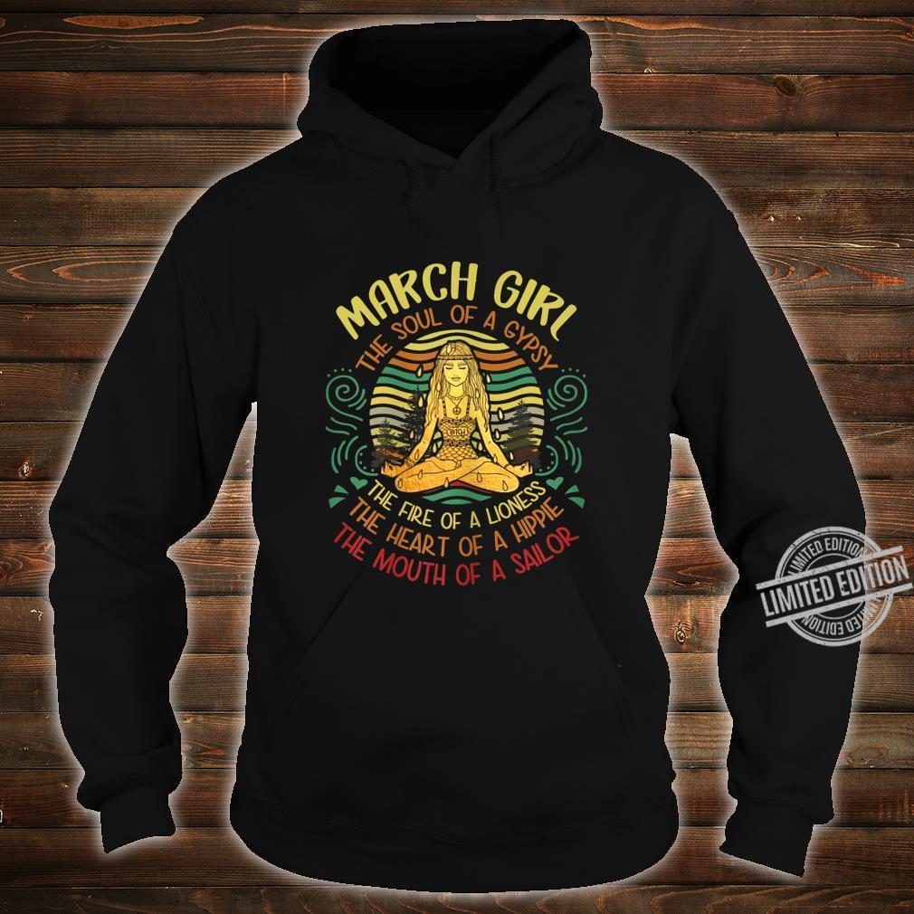 Damen March Girl The Soul of A Gypsy Vintage Yoga März Geburtstag Shirt hoodie