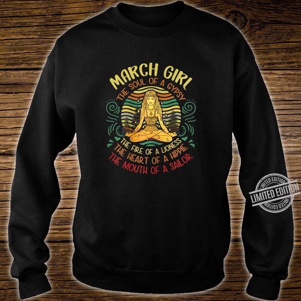 Damen March Girl The Soul of A Gypsy Vintage Yoga März Geburtstag Shirt sweater