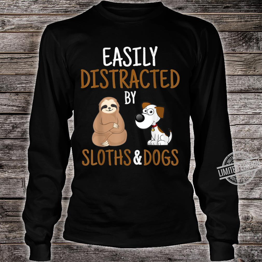 Easily Distracted By Sloths And Dogs Sloth Shirt long sleeved