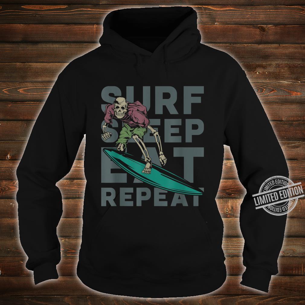 Eat Sleep Surf Repeat Skeleton Surfer Shirt hoodie