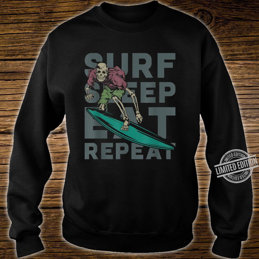 Eat Sleep Surf Repeat Skeleton Surfer Shirt sweater
