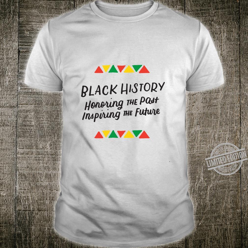 Ehrung Vergangene Inspirierende Zukunft Schwarze Geschichte Langarmshirt Shirt