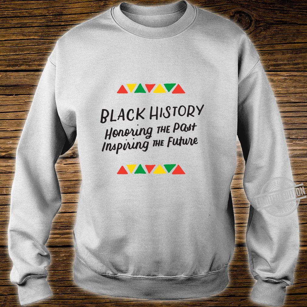 Ehrung Vergangene Inspirierende Zukunft Schwarze Geschichte Langarmshirt Shirt sweater