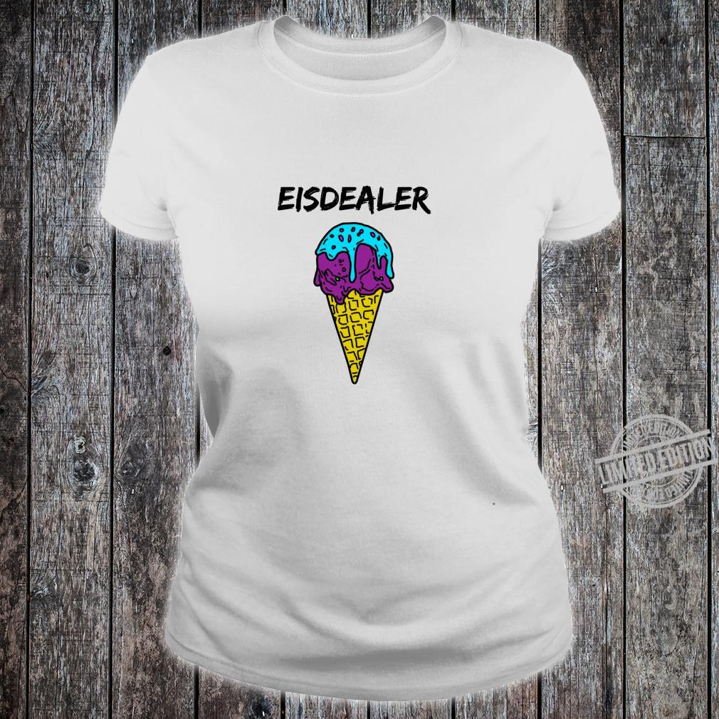 Eisdealer eisdiele eisverkäufer gelato eiswaffel hype Shirt Langarmshirt Shirt ladies tee