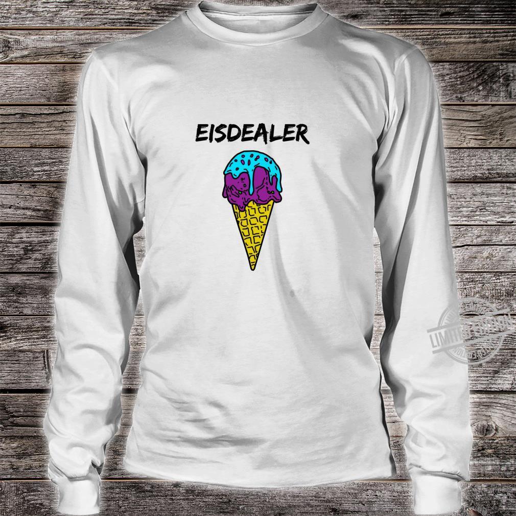 Eisdealer eisdiele eisverkäufer gelato eiswaffel hype Shirt Langarmshirt Shirt long sleeved