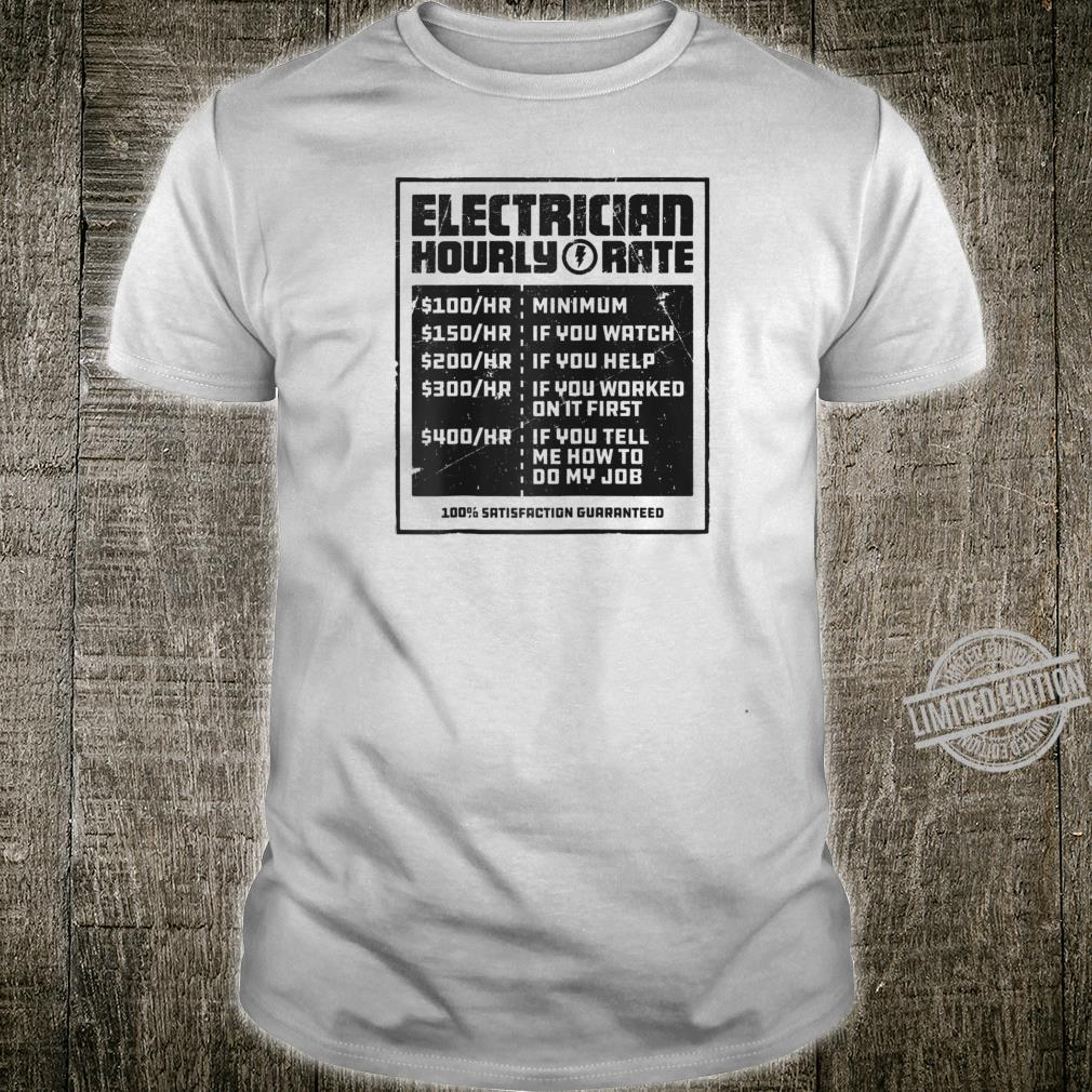 Electrician Hourly Rate Lineman Wireman Dad Shirt