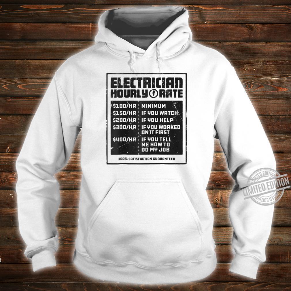Electrician Hourly Rate Lineman Wireman Dad Shirt hoodie