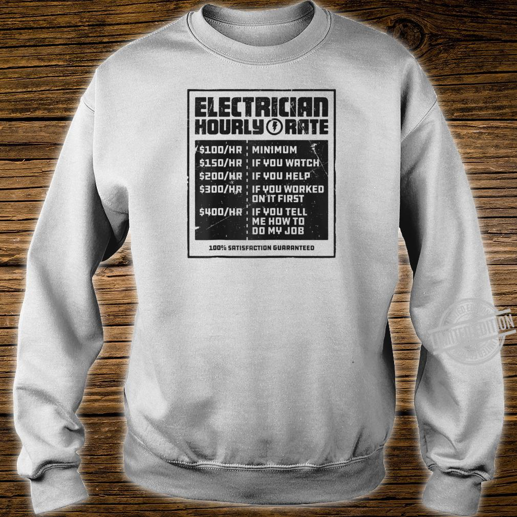 Electrician Hourly Rate Lineman Wireman Dad Shirt sweater