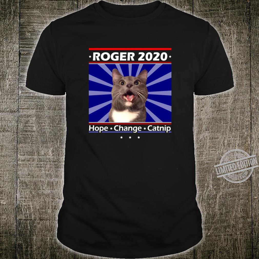 Funny Cat Politics Shirt Roger 2020 President Shirt