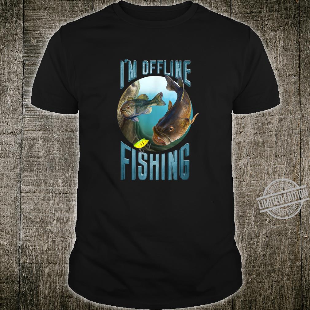 Largemouth Bass Fishing Quote Shirt