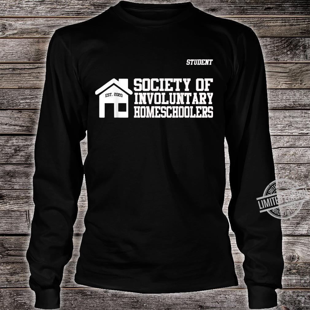 Men Society of Involuntary Homeschoolers Student Shirt long sleeved