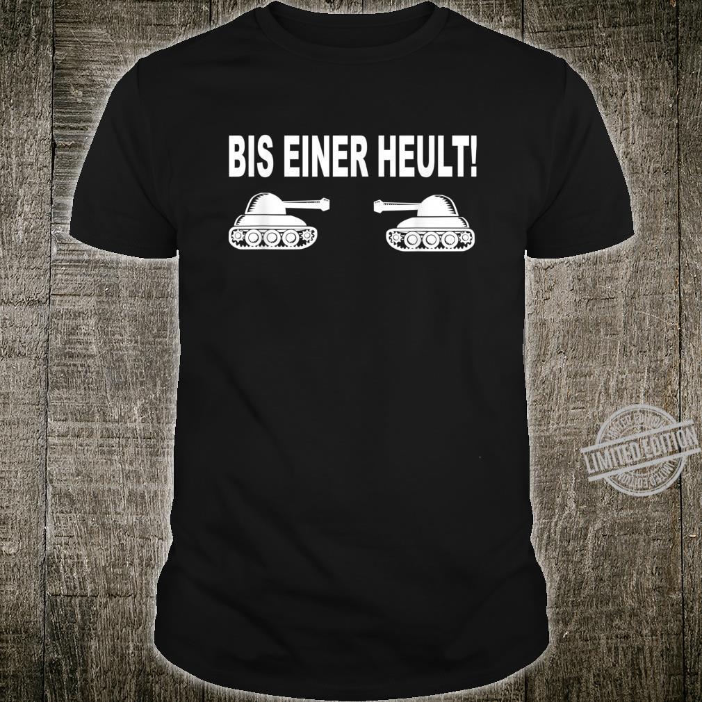Men's Shirt Bis einer heult Gamer Gaming Gamer Tank Driver [German Language] Shirt