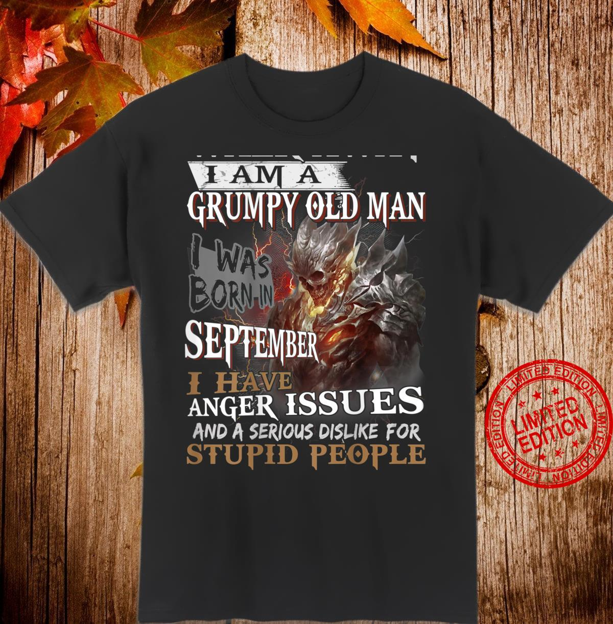 Mens Walk away im a Grumpy old man i was born in September Shirt