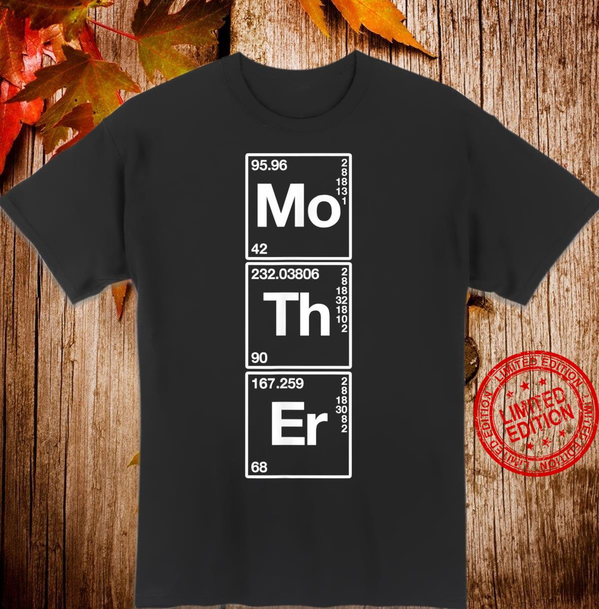 Mother Sarcastic Family Science Mom Shirt