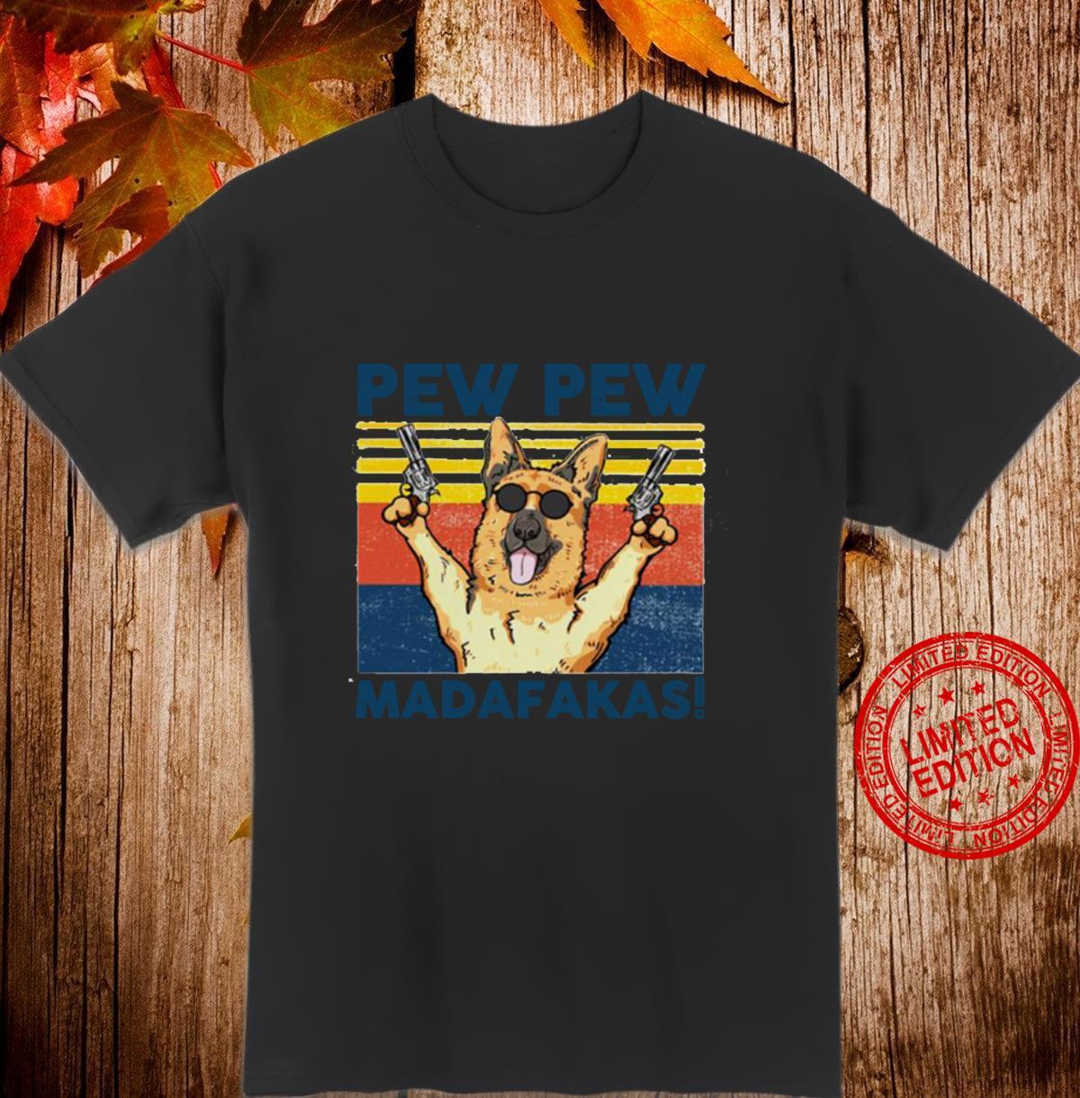 Pew Pew Madafakas Deutscher Schäferhund Langarmshirt Shirt