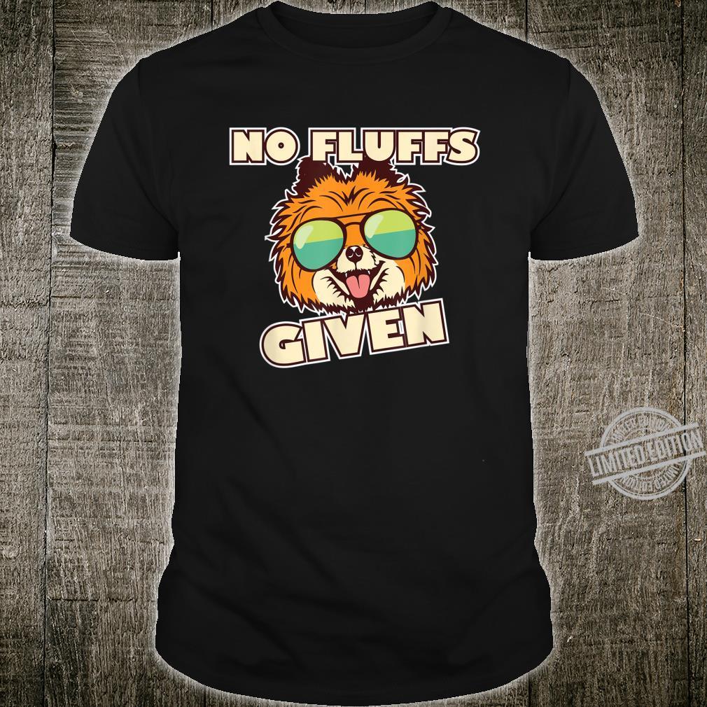 Pomeranian No Fluffs Dog Shirt