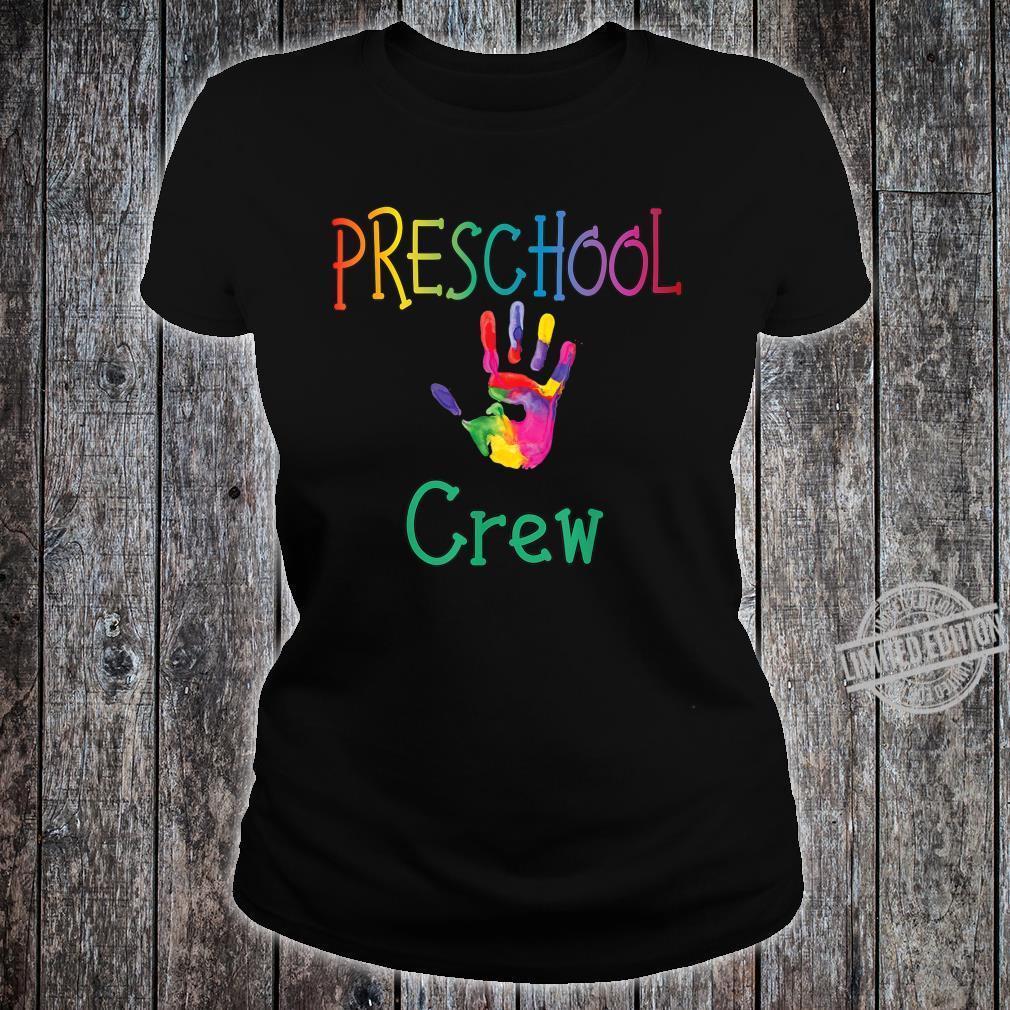 Preschool Crew with Colorful Handprint for PreK Teachers Shirt ladies tee