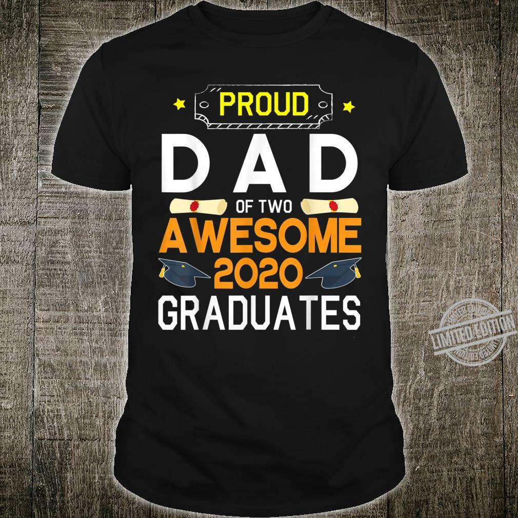 Proud Dad Of Two Awesome 2020 Graduates Seniors Students Shirt