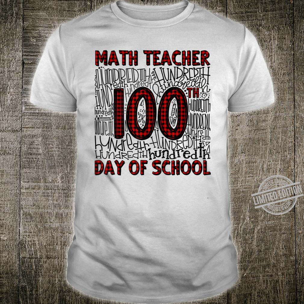 Red Plaid Math Teacher Typography 100th Day Of School Shirt
