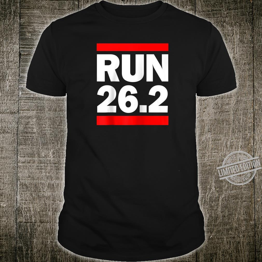 Run 26.2 Miles Marathon Runner Training Running Fun Shirt