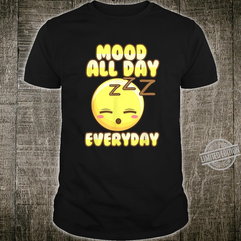 Sleepy Emoticon Mood All Day Generation X Shirt