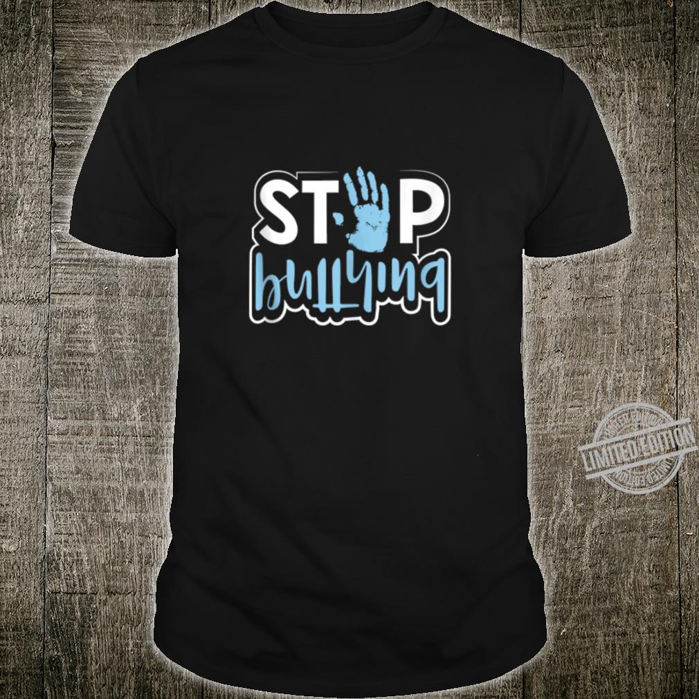 Stop Bullying Anti Bullying Awareness Kindness Quote Shirt