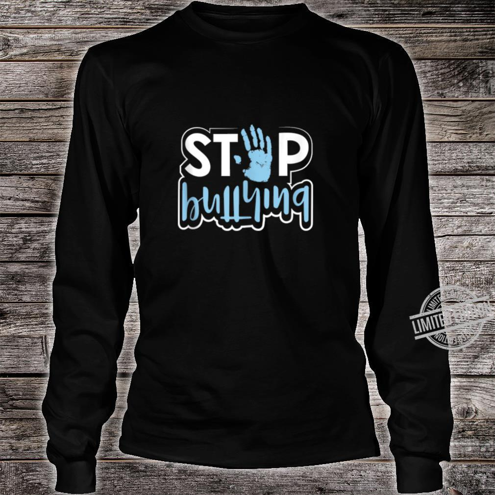 Stop Bullying Anti Bullying Awareness Kindness Quote Shirt long sleeved