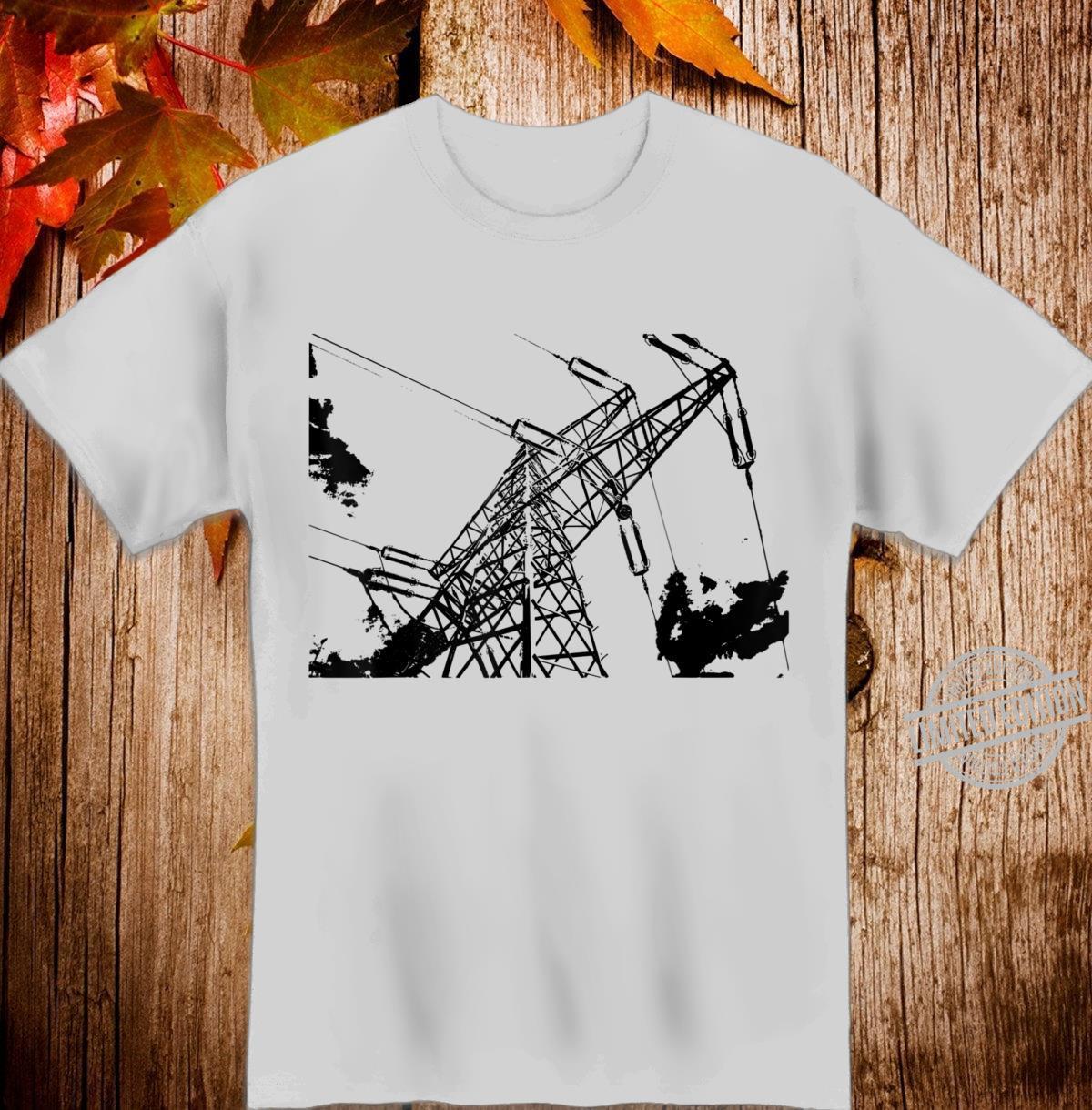 Strommast Freileitungsmast Strom Shirt
