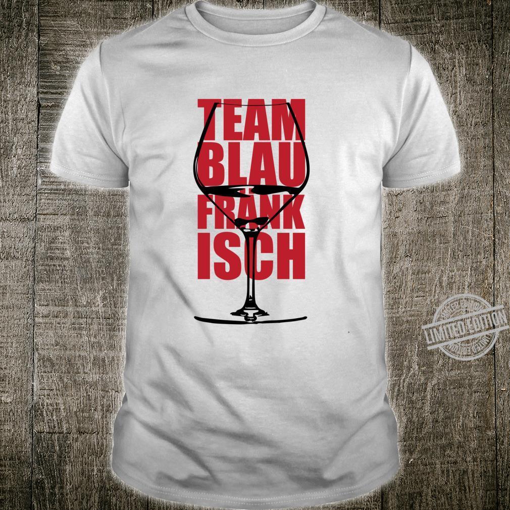 Team Blaufränkisch Red Wine Glas Burgenland Austria Shirt