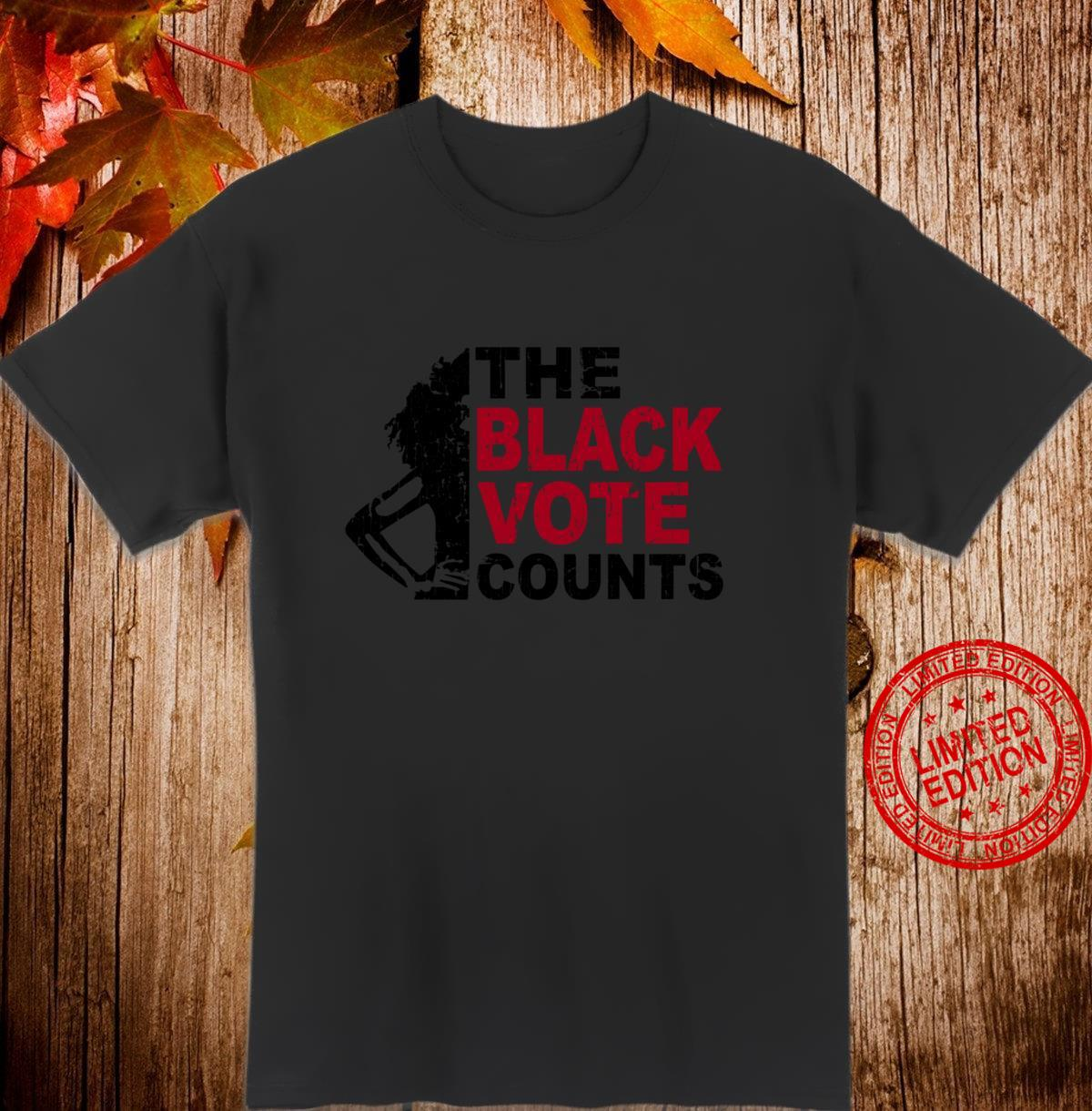 The Black Vote Counts Voting Rights for Black Shirt