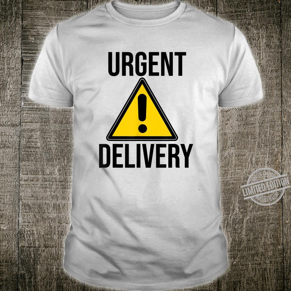 Urgent Delivery Driver Courier Carrier Shipper Shirt