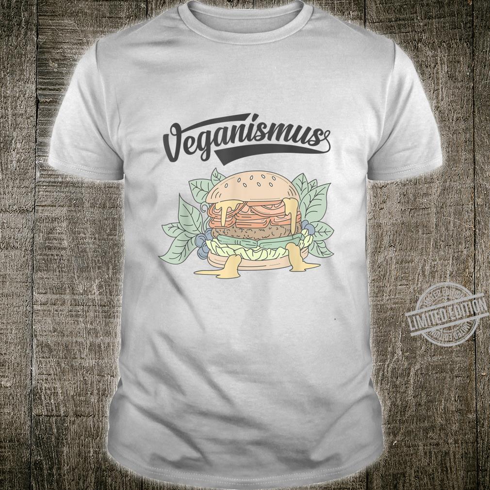 Veganismus mit Geschmack Shirt