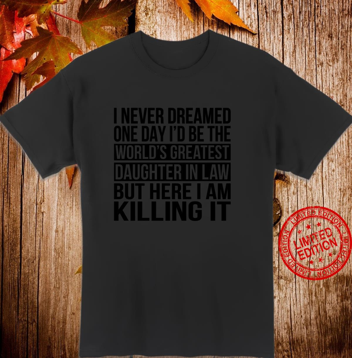 Weltweit größte Schwiegertochter Lustige Familienhochzeit Shirt
