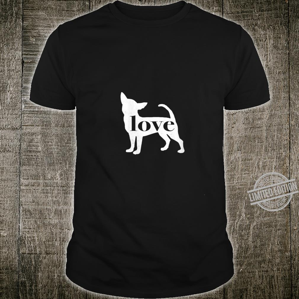Womens Chihuahua Dog Love A Vintage Style Shirt
