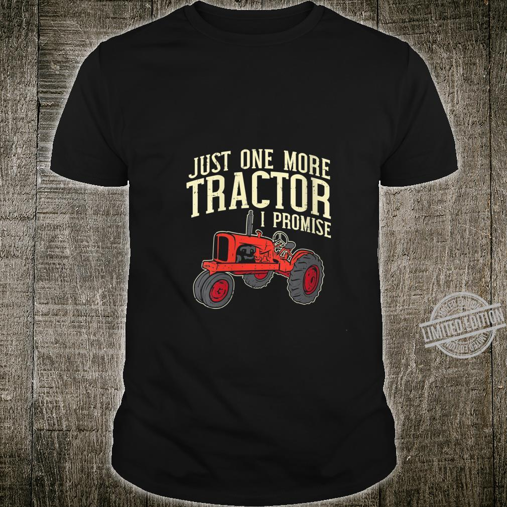 Womens Just One More Tractor I Promise For Farmers Shirt